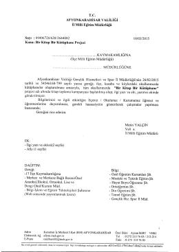Müdürlüğümüzün konu ile ilgili 10/03/2015 tarih ve 2644082 sayılı