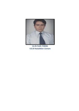 Uz.Dr.Fatih YÜKSEL K.B.B Hastalıkları Uz a ı