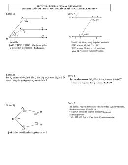 Soru 1) Soru 2) Bir iç açısının ölçüsü 15x , bir dış açısının