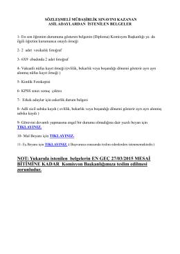 NOT: Yukarıda istenilen belgelerin EN GEÇ 27/03/2015 MESAİ