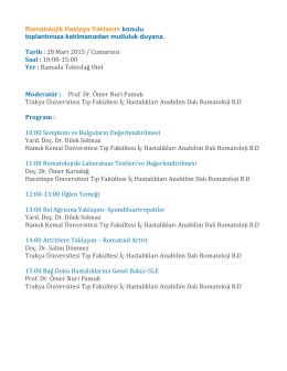 Romatolojik Hastaya Yaklaşım konulu toplantı program akışı için