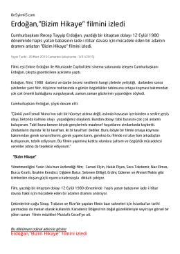 """Erdoğan,""""Bizim Hikaye"""" filmini izledi"""
