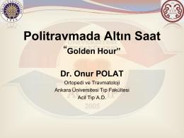Politravmada Altın Saat `Golden Hour`