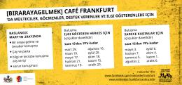 [BIRARAYAGELMEK] CAFÉ FRANKFURT - noborder ffm