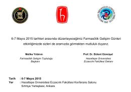 6-7 Mayıs 2015 tarihleri arasında düzenleyeceğimiz Farmasötik