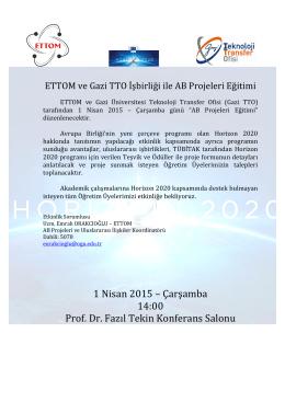 1 Nisan 2015 – Çarşamba 14:00 Prof. Dr. Fazıl Tekin Konferans
