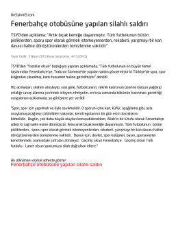 Fenerbahçe otobüsüne yapılan silahlı saldırı