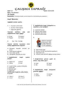 Sınıf: 5/ Tarih: 03.04.2015 Ders: Fen Bilimleri Adı Soyadı: