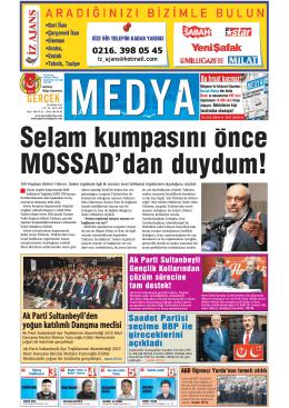 Selam kumpasını önce MOSSAD`dan duydum!