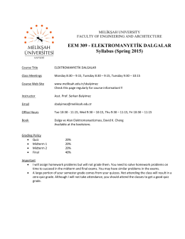 EEM 309 - ELEKTROMANYETİK DALGALAR Syllabus (Spring 2015)