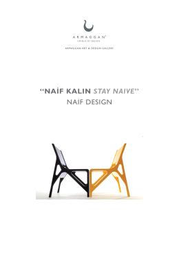 naif desıgn - armaggan - art & design gallery