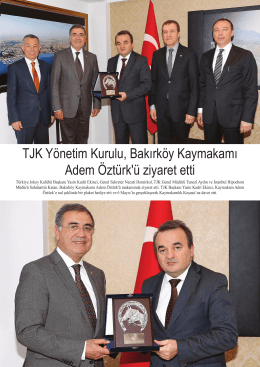 TJK Yönetim Kurulu, Bakırköy Kaymakamı Adem Öztürk`ü ziyaret etti