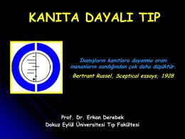 Kanıta Dayalı Tıp - Prof. Dr. Erkan Derebek