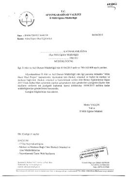 Müdürlüğümüzün konu ile ilgili 06/04/2015 tarih ve 3644199 sayılı