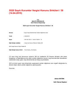 5520 Sayılı Kurumlar Vergisi Kanunu Sirküleri / 36 (14.04.2015)