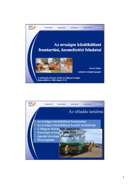 Az országos közúthálózat fenntartási, üzemeltetési feladatai Az
