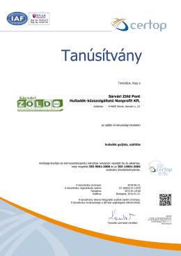ISO 9001:2008 és 14001:2004 Tanúsítványok