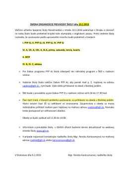 ZMENA ORGANIZÁCIE PREVÁDZKY ŠKOLY dňa 10.2.2016