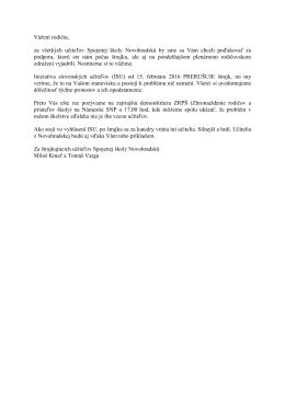 Informácia štrajkujúcich učiteľov na našej škole k prerušeniu štrajku.
