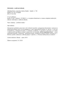 Informácia o zadávaní zákazky Základná škola s materskou školou