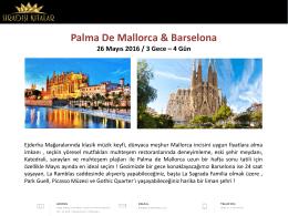 PALMA DE MALLORCA & BARCELONA