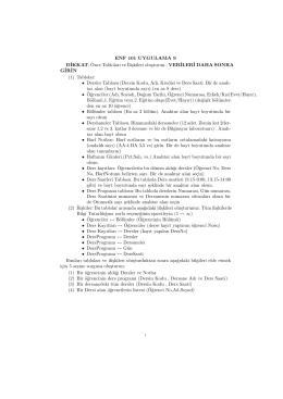 ENF 101 UYGULAMA 9 D˙IKKAT: ¨Once Tabloları ve ˙Iliskileri