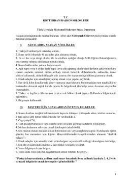 T.C. ROTTERDAM BAŞKONSOLOSLUĞU Türk Uyruklu Sözleşmeli