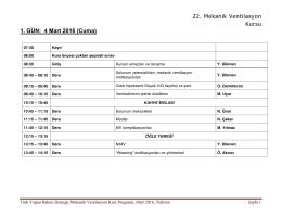22. Mekanik Ventilasyon Kursu 1. GÜN: 4 Mart 2016 (Cuma)