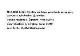2015-2016 Eğitim Öğretim yılı Bahar yarıyılın da yatay geçiş