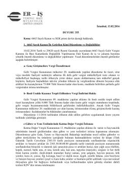 İstanbul, 13.02.2016 DUYURU 355 Konu: 6663 Sayılı Kanun ve