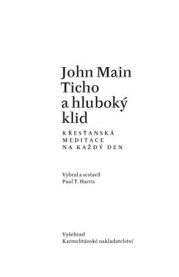 John Main Ticho a hluboký klid