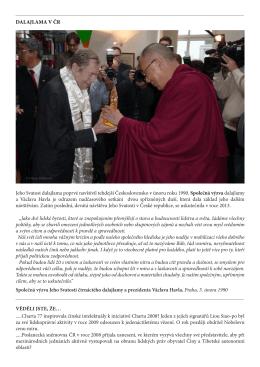 DALAJLAMA V ČR Jeho Svatost dalajlama poprvé navštívil