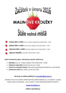 Malinové kroužky - Libčice nad Vltavou
