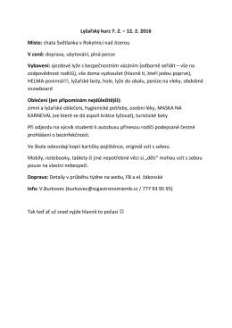 Lyžařský kurz 7. 2. – 12. 2. 2016 Místo: chata Světlanka v Rokytnici