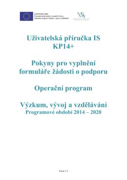 Uživatelská příručka IS KP14+ Pokyny pro vyplnění formuláře