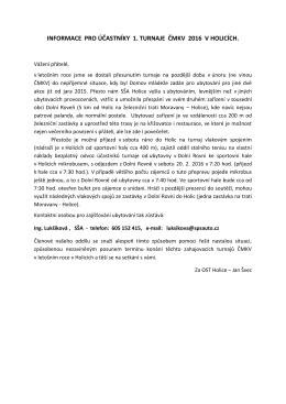 informace pro účastníky 1. turnaje čmkv 2016 v holicích.