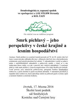 Smrk pichlavý – jeho perspektivy v české krajině a lesním
