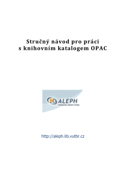 Stručný návod pro práci s knihovním katalogem OPAC