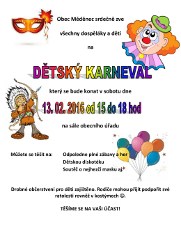 Dětský karneval 13.2.2016 od 15 hodin na sále obecního