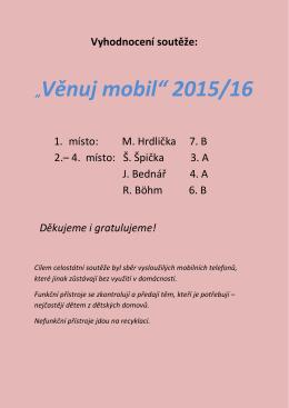 """""""Věnuj mobil"""" 2015/16"""
