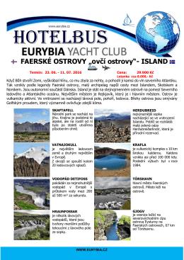 FAERSKÉ OSTROVY - eurybia yacht club