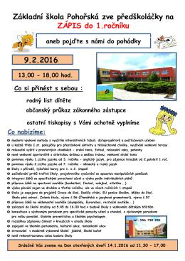 9.2.2016 Základní škola Pohořská zve předškoláčky na ZÁPIS do 1