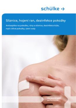 Sliznice, hojení ran, dezinfekce pokožky