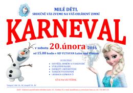 v sobotu 20.února 2016 - Kulturní a společenské středisko Lužec