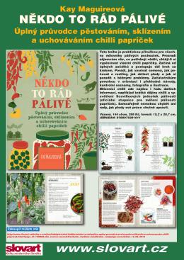 www.slovart.cz NĚKDO TO RÁD PÁLIVÉ