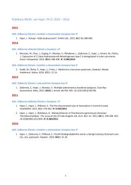 Publikace MUDr. Jan Hajer, Ph.D. 2010 – 2016 2015 2014 2013