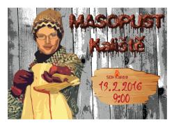 Příští akce: 13.2. ve 14:00 Masopust v Kališti