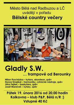 Bělské country večery - Gladly S.W. v pátek 19. února 2016
