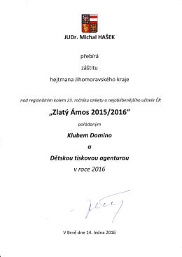 Hejtman Jihomoravského kraje JUDr. Michal Hašek