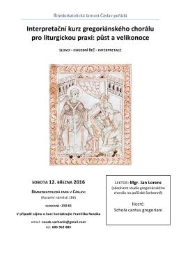 Interpretační kurz gregoriánského chorálu pro liturgickou praxi: půst